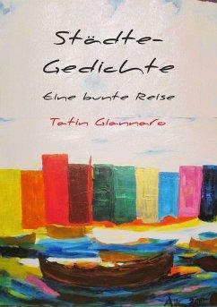 Städte-Gedichte (eBook, ePUB) - Giannaro, Tatin