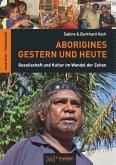 Aborigines Gestern und Heute (eBook, PDF)