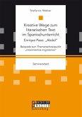 """Kreative Wege zum literarischen Text im Spanischunterricht: Enrique Paez: """"Abdel"""" (eBook, PDF)"""