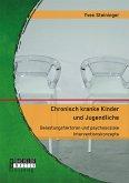 Chronisch kranke Kinder und Jugendliche (eBook, PDF)