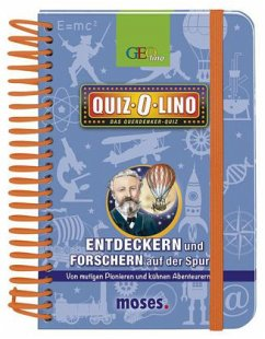 Quiz-O-lino - Entdeckern und Forschern auf der ...