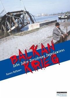 Balkankrieg (eBook, ePUB) - Hofbauer, Hannes