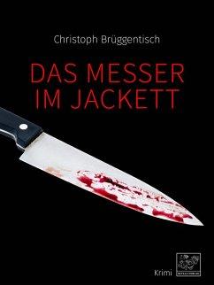 Das Messer im Jackett (eBook, ePUB) - Brüggentisch, Christoph