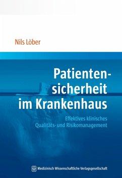 Patientensicherheit im Krankenhaus - Löber, Nils