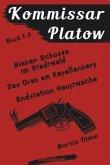 Kommissar Platow - Buch 1-3.