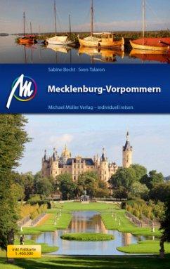 Mecklenburg-Vorpommern Reiseführer - Becht, Sabine; Talaron, Sven