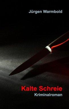 Kalte Schreie (eBook, ePUB)