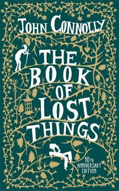 The Book of Lost Things. 10th Anniversary Edition - Connolly, John