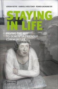 Staying in Life - Rothe, Verena; Kreutzner, Gabriele; Gronemeyer, Reimer