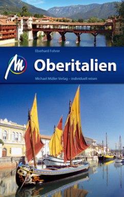 Oberitalien Reiseführer Michael Müller Verlag - Fohrer, Eberhard