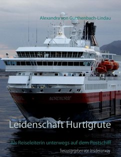 Leidenschaft Hurtigrute - Gutthenbach-Lindau, Alexandra von