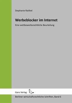 Werbeblocker im Internet - Raithel, Stephanie; Küfner-Schmitt, Irmgard