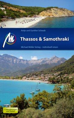 Thassos & Samothraki Michael Müller Verlag - Schwab, Gunther; Schwab, Antje