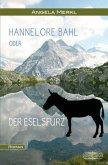 Hannelore Bahl oder der Eselsfurz