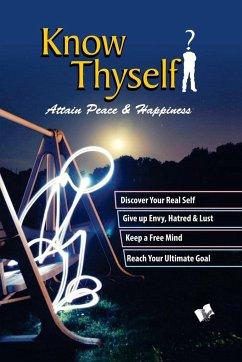 Know Thyself - Attain Peace & Happiness - Sharma, A. P.