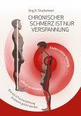 Chronischer Schmerz ist nur Verspannung (eBook, ePUB)