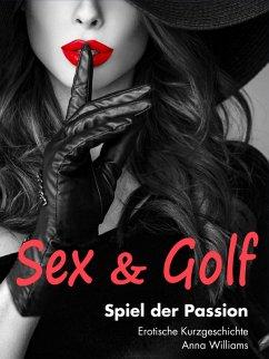 Sex & Golf: Spiel der Passion