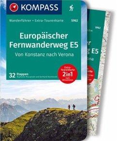 KOMPASS Wanderführer Europäischer Fernwanderweg E5, Von Konstanz nach Verona - Stummvoll, Gerhard;Moczynski, Raphaela