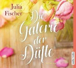 Die Galerie der Düfte, 5 Audio-CDs - Fischer, Julia