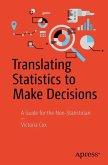 Translating Statistics to Make Decisions