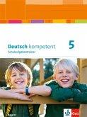 deutsch.kompetent. Schulaufgabentrainer 5. Ausgabe Bayern ab 2017