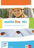 mathe live. Arbeitsheft mit Lösungsheft und Lernsoftware 10 E. Ausgabe N