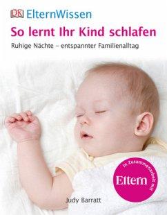 So lernt ihr Kind schlafen (Mängelexemplar) - Barratt, Judy