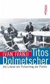 Titos Dolmetscher (eBook, ePUB)