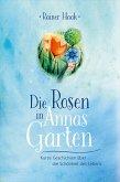 Die Rosen in Annas Garten (eBook, ePUB)