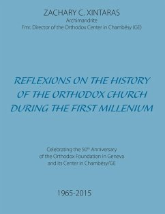Reflexions on the History of the Orthodox Church during the First Millenium (eBook, ePUB)