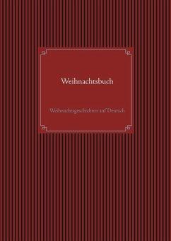Weihnachtsbuch (eBook, ePUB) - Svensson, Eva