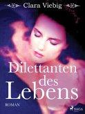 Dilettanten des Lebens (eBook, ePUB)