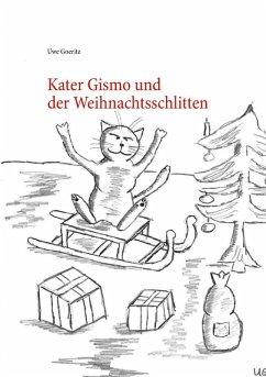 Kater Gismo und der Weihnachtsschlitten (eBook, ePUB)