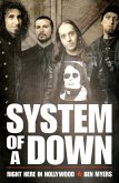 System of a Down - Right Here in Hollywood (eBook, ePUB)