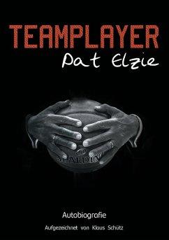 Teamplayer (eBook, ePUB) - Elzie, Pat