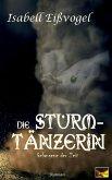 Die Sturmtänzerin - Gefangene der Zeit (eBook, ePUB)