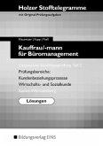 Holzer Stofftelegramme Kauffrau/-mann für Büromanagement 2. Gestreckte Abschlussprüfung. Lösungen
