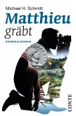 Matthieu gräbt (eBook, ePUB)