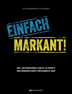 Einfach markant! (eBook, ePUB) - Berndt, Jon Christoph; Henkel, Sven