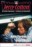 Kein Pardon für einen Killer / Jerry Cotton Sonder-Edition Bd.45 (eBook, ePUB)