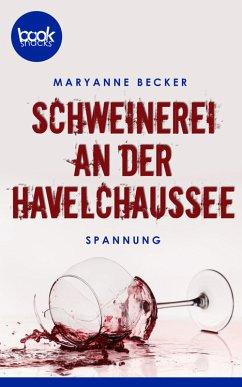Schweinerei an der Havelchaussee (eBook, ePUB) - Becker, Maryanne