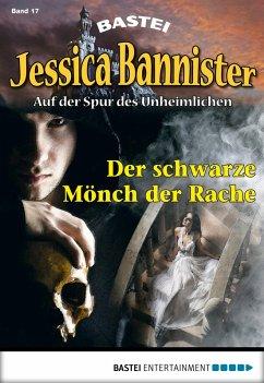 Der schwarze Mönch der Rache / Jessica Bannister Bd.17 (eBook, ePUB) - Farell, Janet