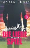 Die Liebe ist (k)ein Spiel / Baseball Love Bd.4 (eBook, ePUB)