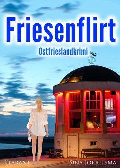 Friesenflirt / Mona Sander Bd.1 (eBook, ePUB) - Jorritsma, Sina