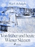 Von früher und heute. Wiener Skizzen (eBook, ePUB)
