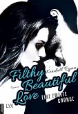 Filthy Beautiful Love - Eine zweite Chance (eBook, ePUB)