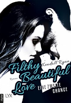 Filthy Beautiful Love - Eine zweite Chance / Fi...