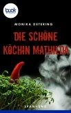 Die schöne Köchin Mathilda (eBook, ePUB)