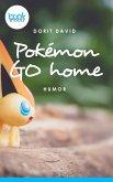 Pokémon go home (eBook, ePUB)