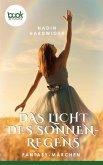 Das Licht des Sonnenregens (eBook, ePUB)